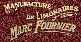 Marc Fournier - Manufacture de Limonaires